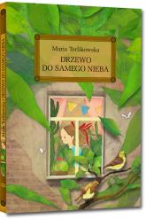 Drzewo do samego nieba - Maria Terlikowska | mała okładka