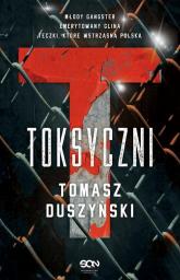 Toksyczni - Tomasz Duszyński | mała okładka