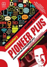 Pioneer Plus Elementary Student's Book Szkoła ponadpodstawowa - Mitchel H.Q., Malkogianni Marileni   mała okładka
