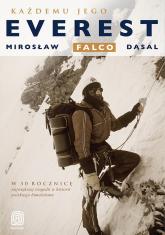 Każdemu jego Everest - Mirosław Falco Dąsal | mała okładka