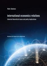 International economic relations. Selected theoretical issues and policy implications - Piotr Zientara | mała okładka