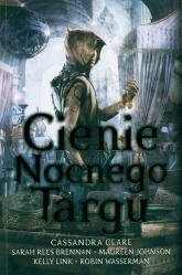 Cienie Nocnego Targu - Cassandra Clare | mała okładka