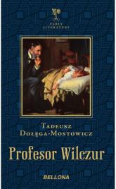 Profesor Wilczur - Tadeusz Dołęga-Mostowicz   mała okładka