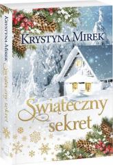 Świąteczny sekret - Krystyna Mirek | mała okładka