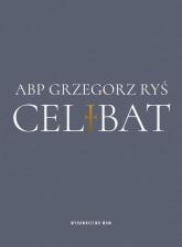 Celibat - Grzegorz Ryś | mała okładka