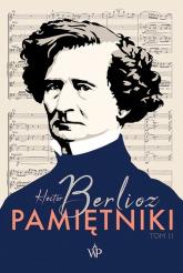 Pamiętniki Tom II Książka z płytą CD - Hector Berlioz | mała okładka