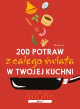 200 potraw z całego świata w twojej kuchni - Boyer Blandine | mała okładka