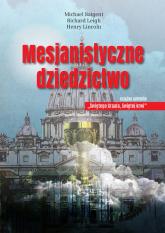 Mesjanistyczne dziedzictwo - Baigent Michael, Leigh Richard, Lincoln Henry   mała okładka