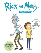 Rick i Morty Encyklopedia - Siciliano James, Roiland Justin | mała okładka
