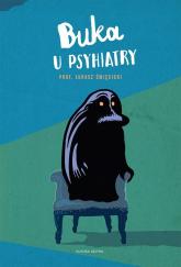 Buka u psychiatry - Łukasz Święcicki | mała okładka