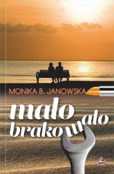 Mało brakowało - Janowska Monika B.   mała okładka