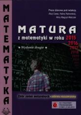 Matura z matematyki w roku 2015 Zbiór zadań maturalnych Zakres rozszerzony -  | mała okładka