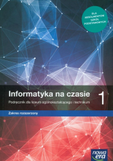 Informatyka na czasie 1 Podręcznik Szkoła ponadpodstawowa - Mazur Janusz, Perekietka Paweł,Talaga Zbigniew, Wierzbicki Janusz S. | mała okładka