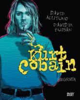 Kurt Cobain Biografia - Aceituno David, Buisan David | mała okładka