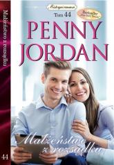 Mistrzyni romansu Tom 44 Małżeństwo z rozsądku - Penny Jordan | mała okładka