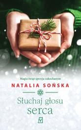 Słuchaj głosu serca - Natalia Sońska | mała okładka