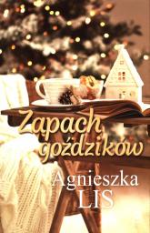 Zapach goździków - Agnieszka Lis | mała okładka