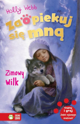 Zaopiekuj się mną Zimowy wilk - Holly Webb | mała okładka