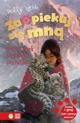 Zaopiekuj się mną Na ratunek śnieżnym panterom - Holly Webb | mała okładka
