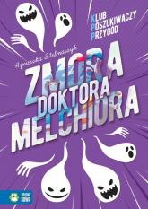 Klub Poszukiwaczy Przygód Zmora doktora Melchiora - Agnieszka Stelmaszyk | mała okładka