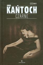 Czarne - Anna Kańtoch | mała okładka