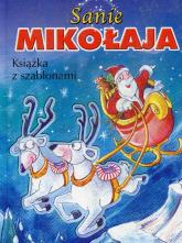 Sanie Mikołaja Książka z szablonami - Wiśniewski Krzysztof Michał   mała okładka