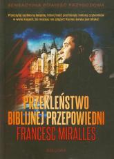 Przekleństwo biblijnej przepowiedni - Francesc Miralles | mała okładka