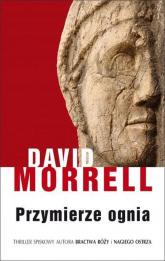 Przymierze ognia - David Morrell | mała okładka