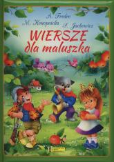 Wiersze dla maluszka - Fredro Aleksander, Jachowicz Stanisław, Konopnicka Maria | mała okładka