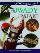Odkrywanie świata Owady i pająki Zaskakujące fakty i ciekawostki - zbiorowa praca | mała okładka