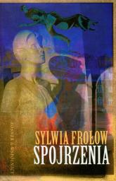 Spojrzenia - Sylwia Frołow | mała okładka