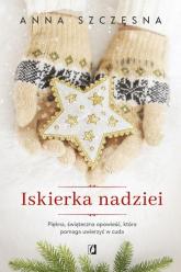 Iskierka nadziei - Anna Szczęsna | mała okładka