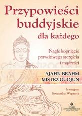 Przypowieści buddyjskie dla każdego Nagłe kopnięcie prawdziwego szczęścia i mądrości - Brahm Ajahn, Guojun Chan | mała okładka