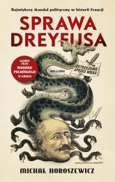 Sprawa Dreyfusa - Michał Horoszewicz | mała okładka