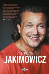Jakimowicz Życie jak film - Jarosław Jakimowicz | mała okładka