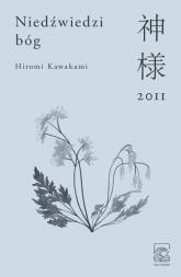 Niedźwiedzi bóg - Hiromi Kawakami | mała okładka