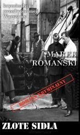 Złote sidła - Marek Romański | mała okładka