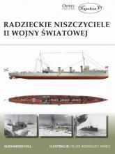 Radzieckie niszczyciele II wojny światowej - Hill Alexander | mała okładka