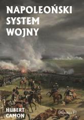 Napoleoński system wojny - Hubert Camon | mała okładka