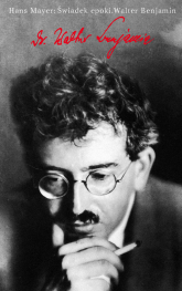 Świadek epoki Walter Benjamin - Hans Mayer | mała okładka
