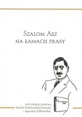 Szalom Asz na łamach prasy - zbiorowa praca | mała okładka