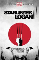 Staruszek Logan T.4  Ostatni ronin/Marvel Now 2.0 - Jeff Lemire | mała okładka