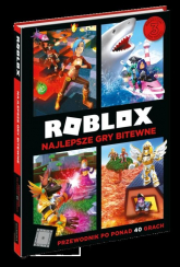 Roblox Najlepsze gry bitewne Przewodnik po ponad 40 grach - Alex Wiltshire | mała okładka