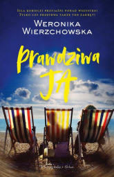 Prawdziwa ja - Weronika Wierzchowska | mała okładka