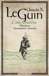 Cała Orsinia - K.Le Guin Ursula | mała okładka