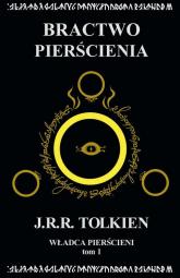 Władca Pierścieni Tom 1 Bractwo Pierścienia - J.R.R. Tolkien | mała okładka