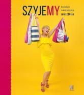 Szyjemy torebki i akcesoria - Jan Leśniak | mała okładka