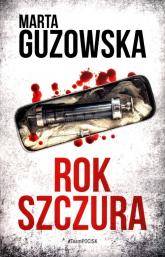 Rok Szczura - Marta Guzowska | mała okładka