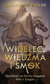Widelec Wiedźma i smok Opowieści ze świata Alagaesii Tom 1 Eragon - Christopher Paolini | mała okładka
