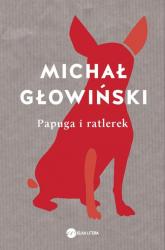 Papuga i ratlerek - Michał Głowiński | mała okładka